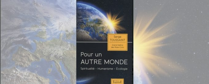 Pour un autre monde – Spiritualité – Humanisme – Ecologie