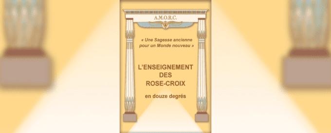 L'enseignement des Rose-Croix en douze degrés